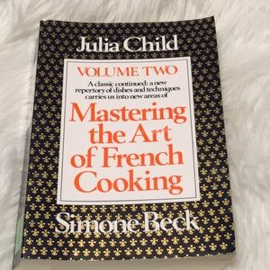 Julia Child Mastering. French Cooking Volume Two
